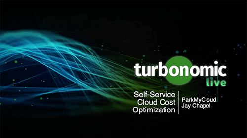 Turbonomic Live: Empower Your App Owners With Self-Service Cloud Cost