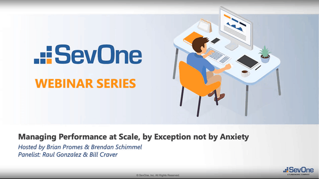 Manage Your Network's Performance by Exception - Not by Anxiety