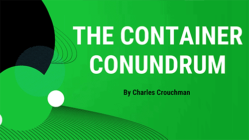 The Container Conundrum